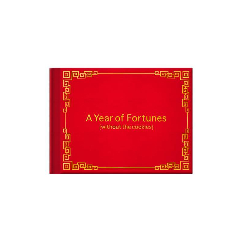 Gag Gifts - A Year of Fortunes Without Cookies Book