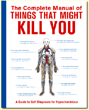 Gag Gifts - Complete Manual of Things That Might Kill You