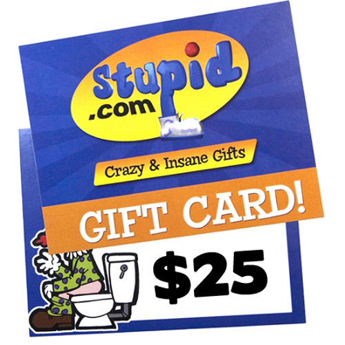Gag Gifts - Cyber FUN-Day $25 Gift Card!
