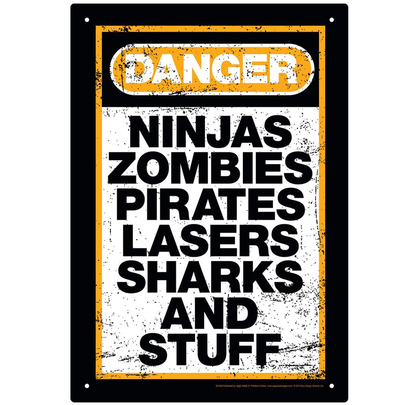 Gag Gifts - Danger Stuff Tin Sign