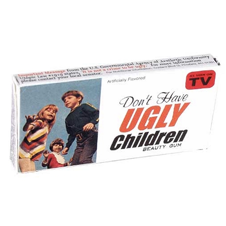 Gag Gifts - Don't Have Ugly Children Gum