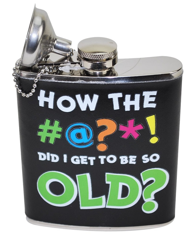 Gag Gifts - How Did I Get OLD? Flask