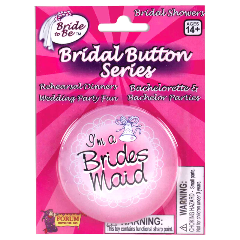 Gag Gifts - I'm The Brides Maid Button