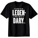 It's Going To Be Legendary Shirt - How I Met Your Mother