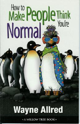 Gag Gifts - Make People Think Youre Normal Book