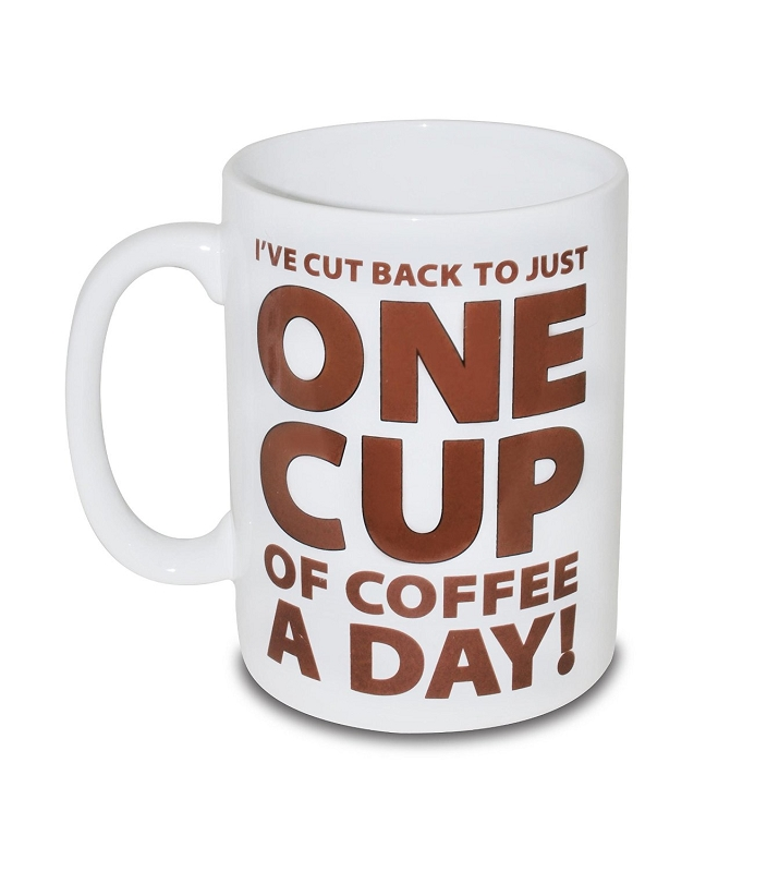 Gag Gifts - One Cup of Coffee Mug