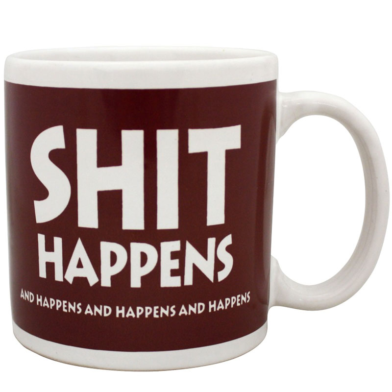 Gag Gifts - Shit Happens Giant Mug
