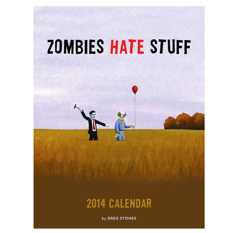 Gag Gifts - Zombies Hate Stuff 2014 Calendar